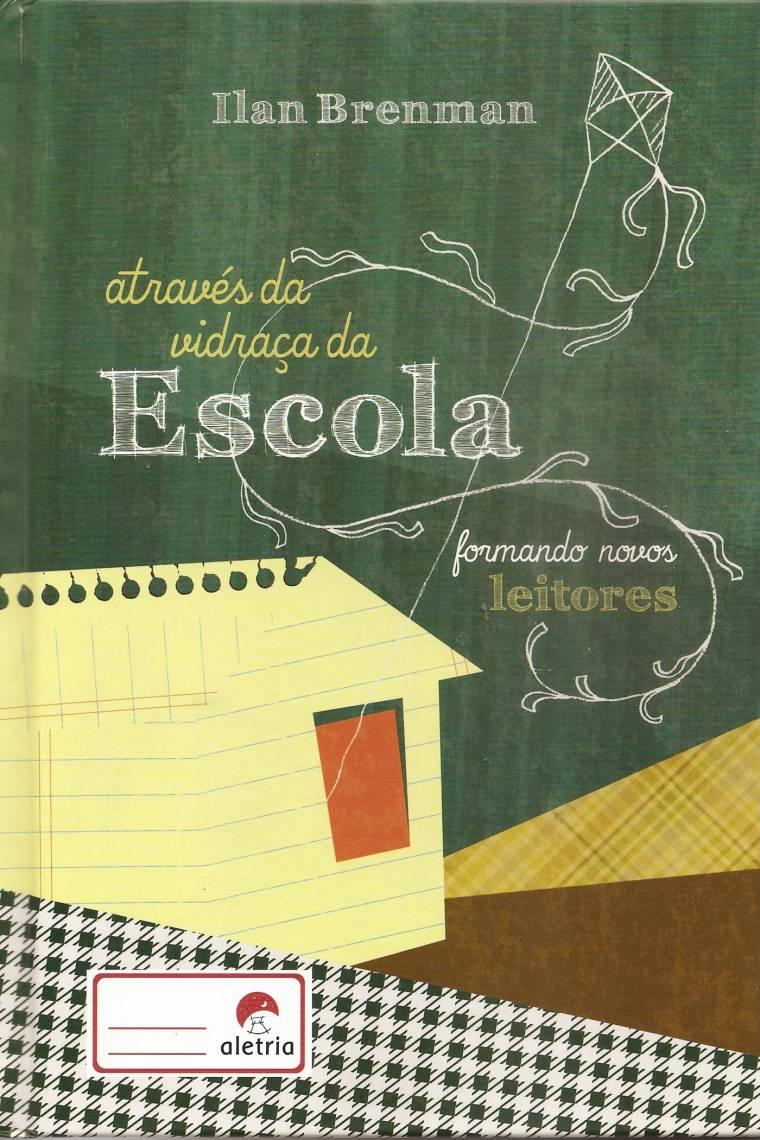 capa - ATRAVÉS DA VIDRAÇA DA ESCOLA