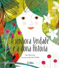 capa - A SENHORA VERDADE E A DONA HISTÓRIA